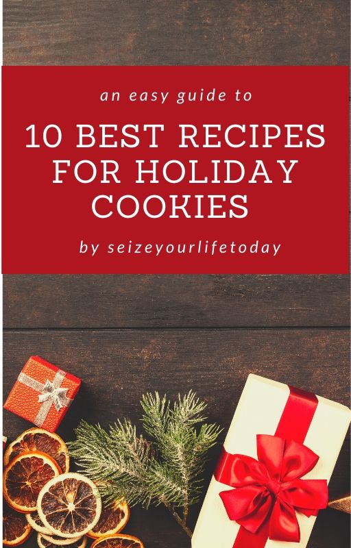 10 Best Recipes For Holiday Cookies